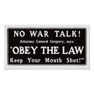 Obey The Law Keep Your Mouth Shut -- WWI Poster