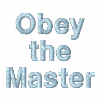 Obey the Master Dog Trainer Light Blue Thread