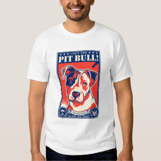 Obey the Pit Bull! T Shirt