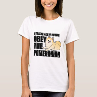 Obey The Pomeranian T-Shirt