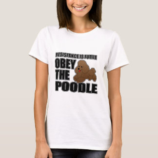 Obey The Poodle T-Shirt