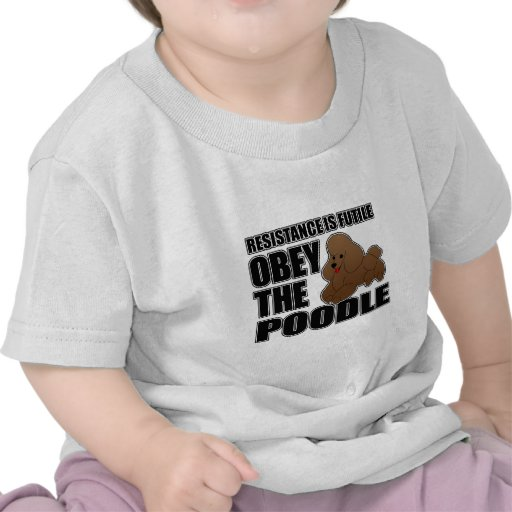 Obey The Poodle T Shirt