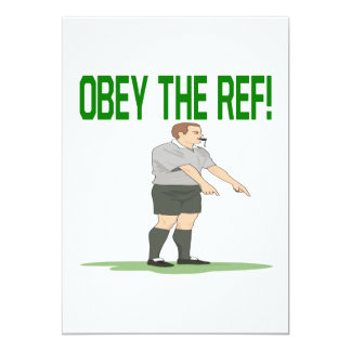 Obey The Ref 5x7 Paper Invitation Card