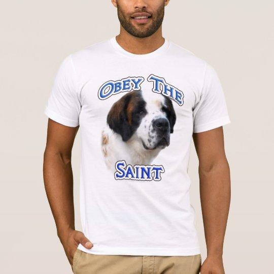 Obey the Saint T-Shirt
