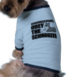 Obey The Schnauzer Dog T-shirt