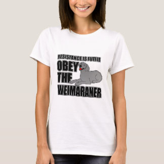 Obey The Weimaraner T-Shirt