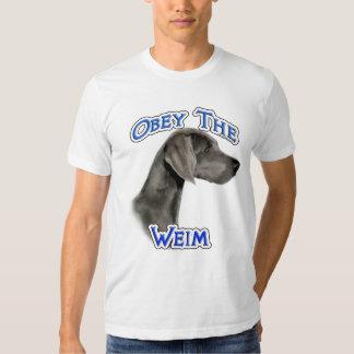 Obey the Weimaraner T Shirt