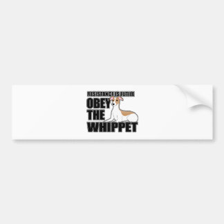 Obey The Whippet Bumper Sticker