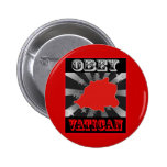 Obey Vatican Pin