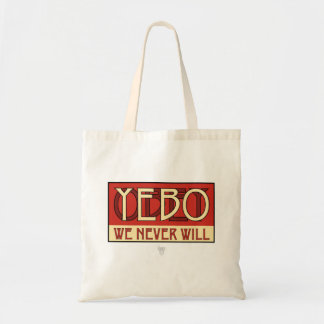 OBEY / YEBO WE NEVER WILL! TOTE BAGS