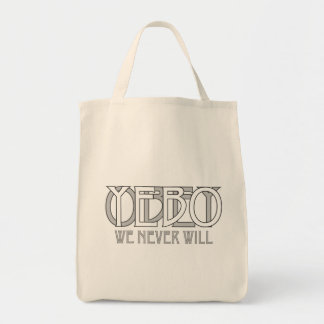 OBEY/YEBO WE NEVER WILL! BAG
