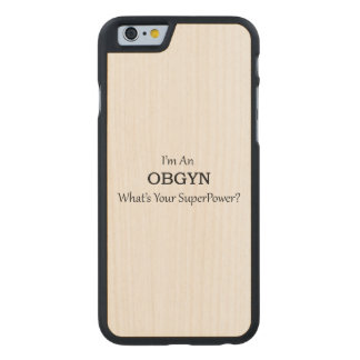 OBGYN CARVED MAPLE iPhone 6 SLIM CASE