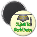Object To World Peace Refrigerator Magnet