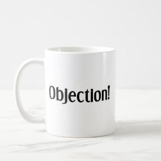 Objection and overruled classic white coffee mug
