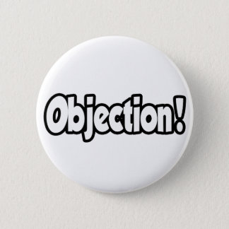 Objection! Button