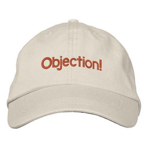 Objection hat embroidered hat
