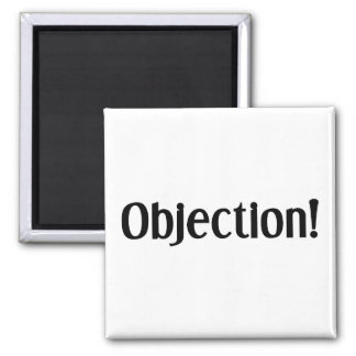 Objection Magnet