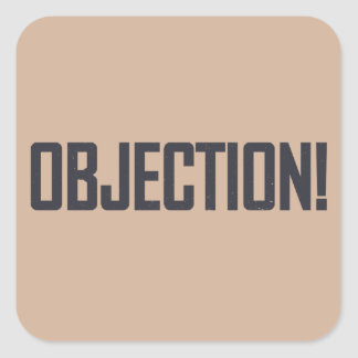 Objection! Square Sticker