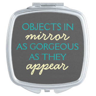Objects in Mirror: Gorgeous as they Appear - Teal Vanity Mirror
