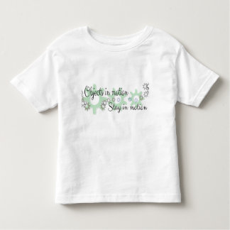 Objects in Motion Toddler T-shirt