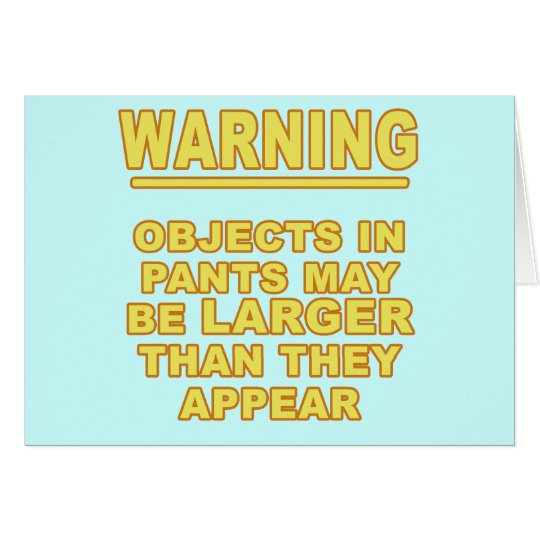 Objects In Pants Card