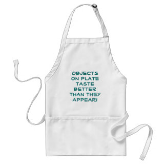 Objects on plate taste better than they appear! adult apron