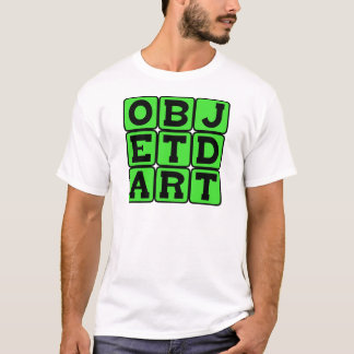 Objet d'Art, Art Object T-Shirt