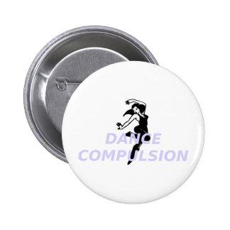 Obligación SUPERIOR de la danza Pin Redondo De 2 Pulgadas