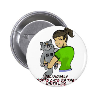 Obliviously Adopts Cats On Their Ninth Life Pin