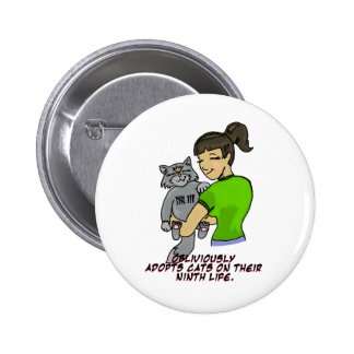 Obliviously Adopts Cats On Their Ninth Life Pins