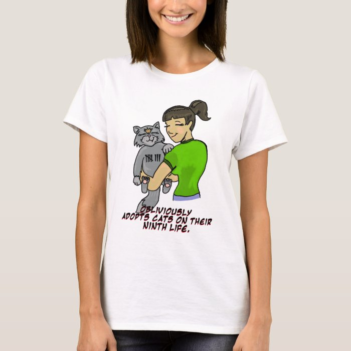 Obliviously Adopts Cats On Their Ninth Life T-Shirt