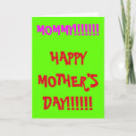 [ Thumbnail: Obnoxious, Bold, Silly Mother's Day Greeting Card ]