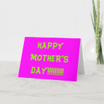 "[ Thumbnail: Obnoxious ""Happy Mother's Day!!!!!!!!!"" Card ]"