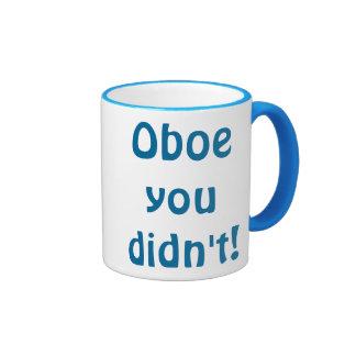 Oboe que usted no asaltó taza de dos colores