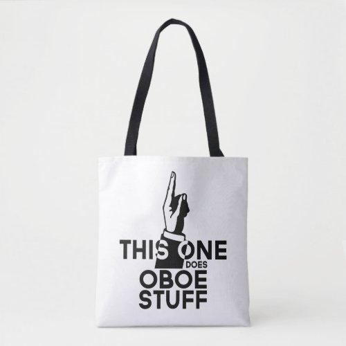 Oboe Stuff _ Funny Oboe Music Tote Bag