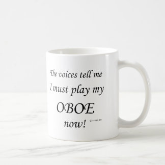 Oboe Voices Say Must Play Coffee Mug