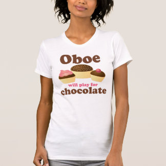 Oboe Will Play For Chocolate T-Shirt