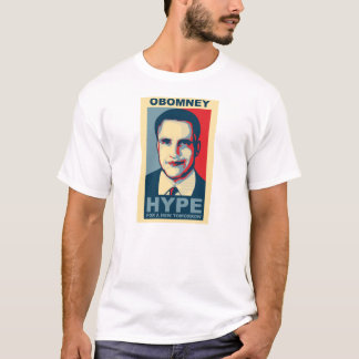 Obomney hype for a new tommorrow T-Shirt