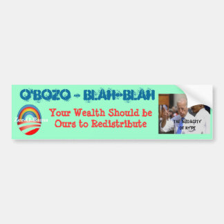 """O'Bozo wants your """"patriotic"""" support of Socialism Bumper Sticker"""
