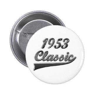 Obra clásica 1953 pin redondo de 2 pulgadas