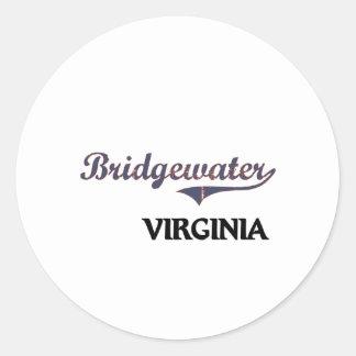 Obra clásica de Bridgewater Virginia City Etiquetas Redondas