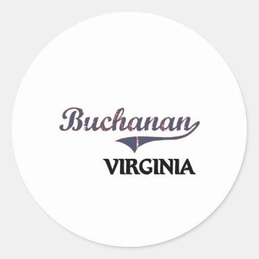 Obra clásica de Buchanan Virginia City Pegatina Redonda