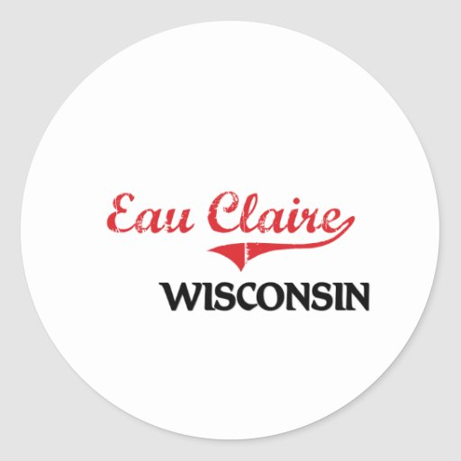 Obra clásica de la ciudad de Eau Claire Wisconsin Etiqueta Redonda