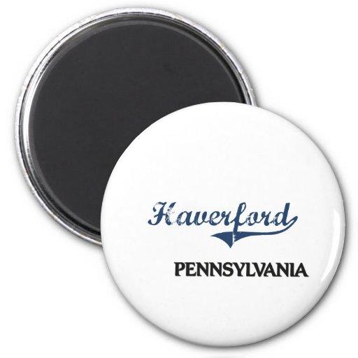 Obra clásica de la ciudad de Haverford Pennsylvani Imán Redondo 5 Cm