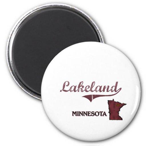 Obra clásica de la ciudad de Lakeland Minnesota Imán Redondo 5 Cm