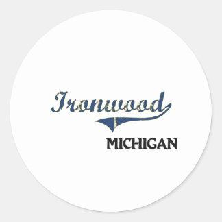 Obra clásica de la ciudad de Michigan del Ironwood Etiqueta Redonda