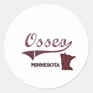 Obra clásica de la ciudad de Osseo Minnesota Etiqueta Redonda