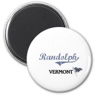 Obra clásica de la ciudad de Randolph Vermont Imán Redondo 5 Cm