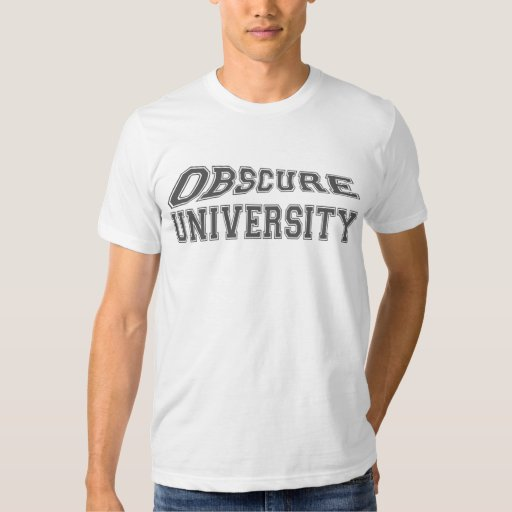 obscure university t shirt zazzle