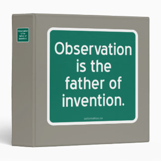 Observation is the father of invention. 3 ring binder